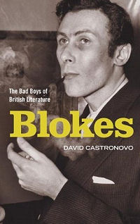 The cover of David Castronovo's book 'Blokes: The Bad Boys of British Literature'