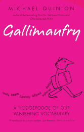 The cover of Michael Quinion's book 'Gallimaufry'.