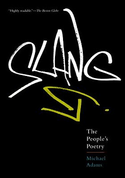 The cover of Michael Adams's book Slang: The People's Poetry