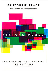 The cover of Virtual Words by Jonathon Keats