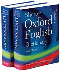 The two volumes of the sixth edition of the Shorter Oxford English Dictionary