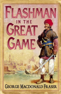 The cover of 'Flashman in the Great Game'